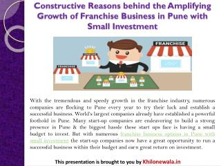 Constructive Reasons behind the Amplifying Growth of Franchise Business in Pune with Small Investment