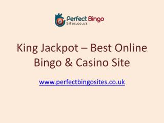 King Jackpot Bingo | £20 Free No Deposit Bingo site | Free Bingo game