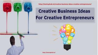 Creative Business Ideas For Creative Entrepreneurs