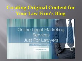Creating Original Content for Your Law Firm's Blog