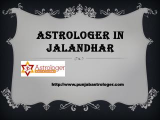 Astrologer in Jalandhar- punjabastrologer.com- Vashikaran Specialist in Punjab- Black Magic Specialist in Punjab-Vashika