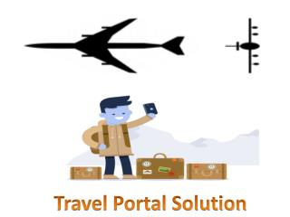 How Travel Agents are Getting Benifitted by Travel Portal Development
