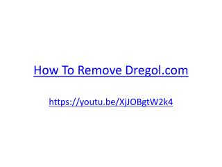 How To Remove Dregol.com
