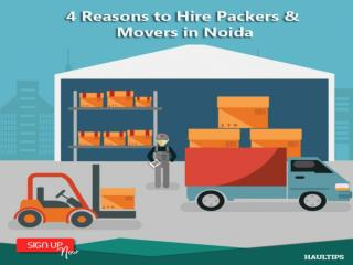 4 Reasons to Hire Packers and Movers in Noida