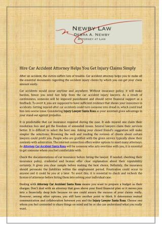 Hire Car Accident Attorney Helps You Get Injury Claims Simply