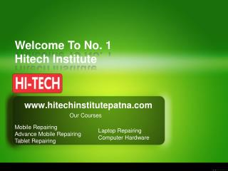 Hi-Tech Laptop  Hardware Repairing  Course in Patna, Bihar