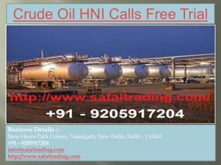 Crude Oil HNI Calls Free Trial