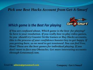 Buy Best Hacks Account from Get-A-Smurf