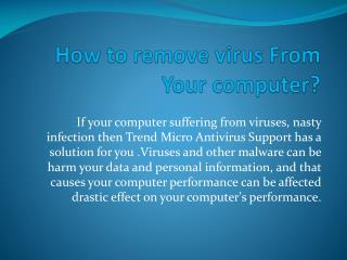 How to remove virus From Your computer?