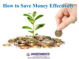 How to Save Money Effectively