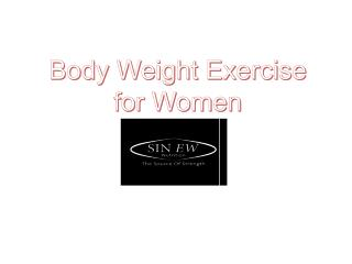 Body Weight Exercise for Women