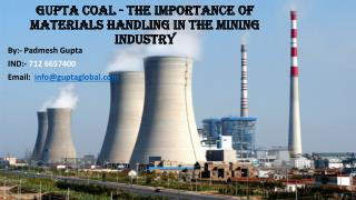 Gupta Coal - The Importance Of Materials Handling In The Mining Industry