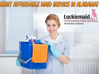 Most Affordable Maid Service in Alabama!
