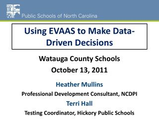 Using EVAAS to Make Data-Driven Decisions