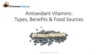 Antioxidant Vitamins: Types, Benefits & Food Sources