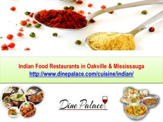 Indian food restaurants in Oakville & Mississauga