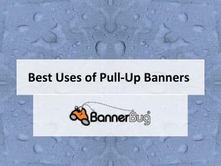 Best Uses of Pull-Up Banners