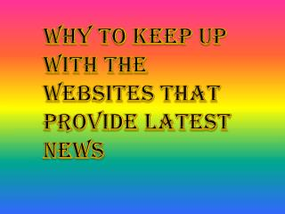 Remain Updated With the Websites that Provide Latest News