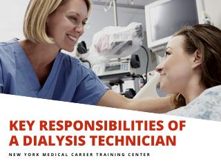 The Main Responsibilities Of A Dialysis Technician