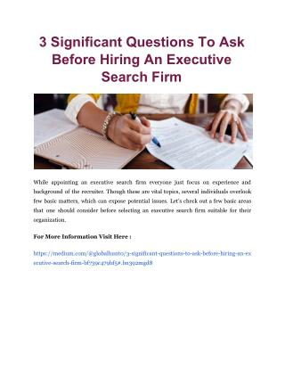 3 Significant Questions To Ask Before Hiring An Executive Search Firm