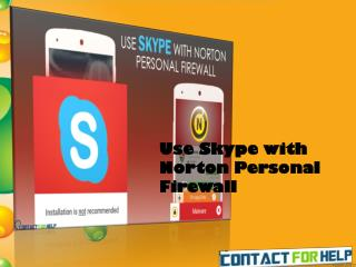6 Handy Steps to Use Skype with Norton Personal Firewall