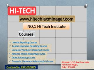 Hi-Tech For Laptop Hardware Repairing Course in Laxmi Nagar, Delhi