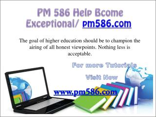 PM 586 Help Bcome Exceptional/ pm586.com