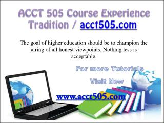 ACCT 505 Course Experience Tradition / acct505.com