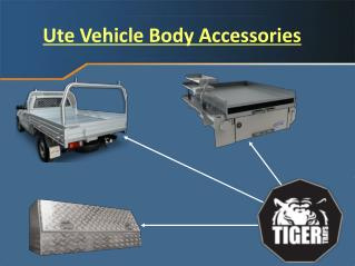 Ute Vehicle Body Accessories
