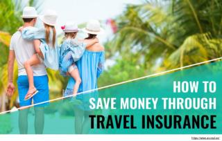 How to save on money on travel insurance?
