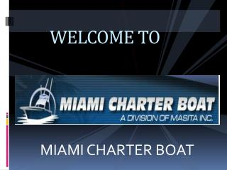 Miami Deep Sea Fishing Charter