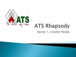 ATS Rhapsody Residential Apartments Noida