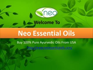 Buy 100% Pure Ayurvedic Oils From USA