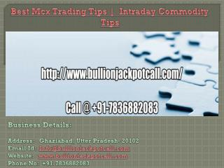 Best Mcx Trading Tips |  Intraday Commodity Tips