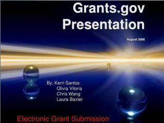 Grants.gov Presentation August 2006