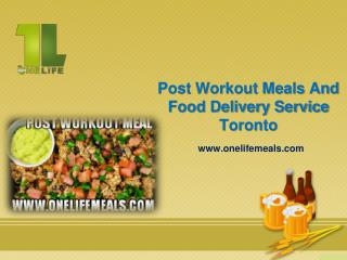 Post Workout Meals And Food Delivery Service Toronto