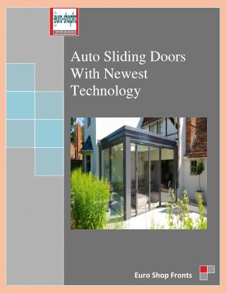 Auto Sliding Doors With Newest Technology