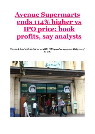 Avenue Supermarts ends 114% higher vs IPO price; book profits, say analysts