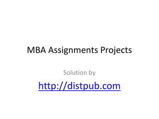 MBA Solved Assignments by DistPub