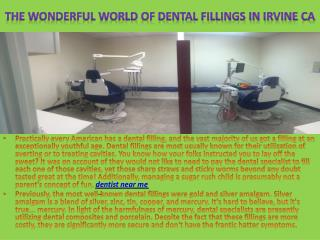 The Wonderful World Of Dental Fillings in Irvine ca