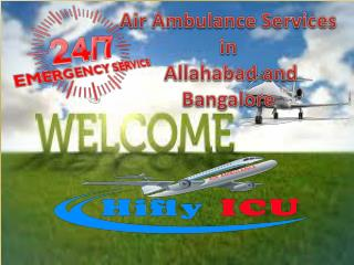 Hifly ICU Air Ambulance Services in Allahabad and Bangalore