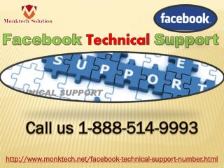 Is there any way to get Facebook Technical Support 1-888-514-9993?