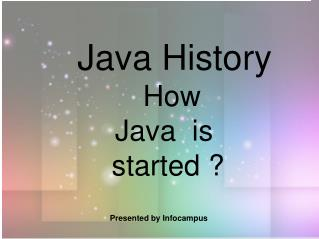 Java history: How  Java is started ?