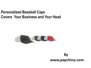 Custom Baseball Caps, personalized Baseball Caps, Promotional Baseball Caps