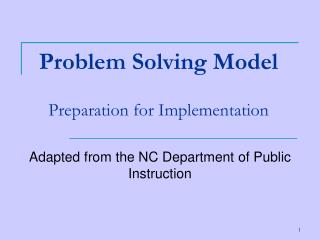 Problem Solving Model Preparation for Implementation