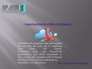 Supporting Benefits of Office 365 Migration