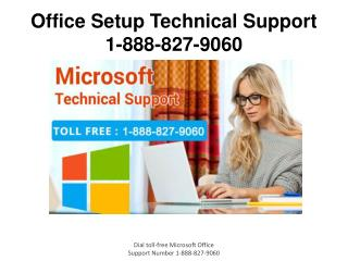 Office Setup Technical Support 1-888-827-9060