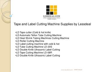 Tape & Label Cutting Machine