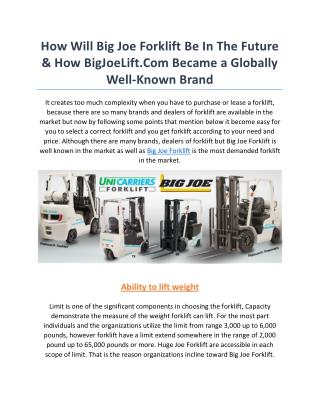 How Will Big Joe Forklift Be In The Future & How BigJoeLift.Com Became a Globally Well-Known Brand