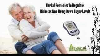 Herbal Remedies To Regulate Diabetes And Bring Down Sugar Levels